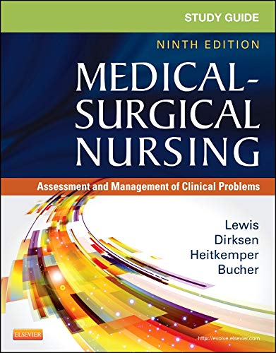 Study Guide for Medical-Surgical Nursing: Assessment and Management of Clinical Problems (Study Guide for Medical-Surgical Nursing: Assessment & Management of Clinical Problem)