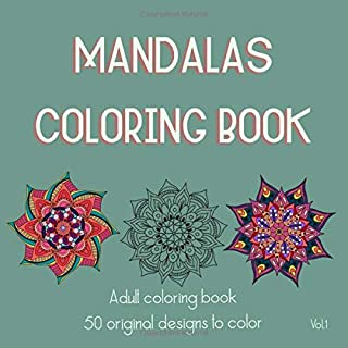 Mandalas Book: Adult Coloring Book: Beautiful Mandalas Designs for Happiness, Fun, IMPROVED CREATIVITY and MEMORY, and MOR...