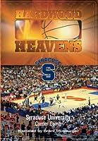 Hardwood Heavens: Syracuse [DVD] [Import]