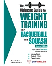 Price, R: Ultimate Guide to Weight Training for Racquetball: 2nd Edition
