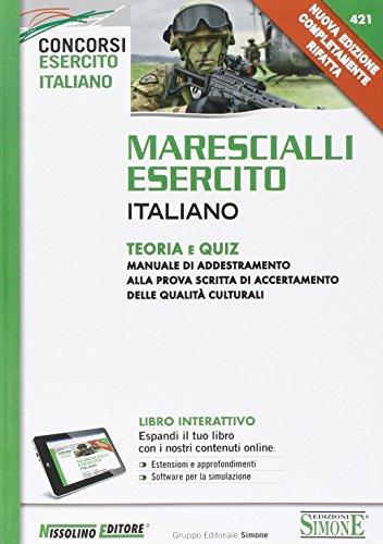 Marescialli esercito italiano. Teoria e quiz. Con aggiornamento online