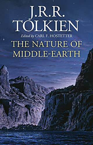 Compare Textbook Prices for The Nature of Middle-earth  ISBN 9780358454601 by Tolkien, J.R.R.,Hostetter, Carl F