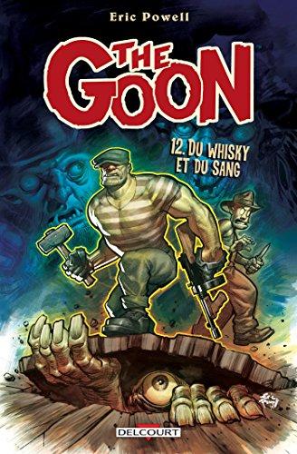 The Goon T12 : Du whisky et du sang