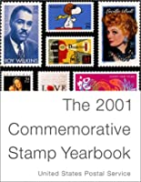 The 2001 Commemorative Stamp Yearbook