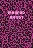 Makeup Artist: Pink Leopard Print Notebook With Funny Text O