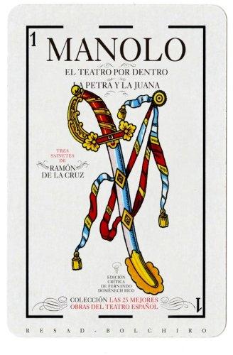 Sainetes: Manolo ; El teatro por dentro ; La Petra y la Juana: Volume 2 (Las 25 mejores obras del teatro espa?ol)