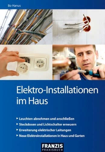Elektro-Installationen im Haus (DO IT!)