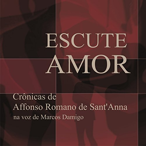 Escute Amor [Listen Love] audiobook cover art