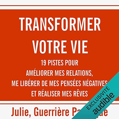 Couverture de Transformer votre vie