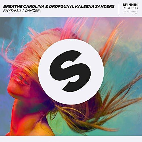 Breathe Carolina & Dropgun feat. Kaleena Zanders