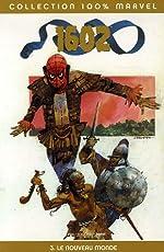 1602, Tome 3 - Le nouveau monde de Greg Pak