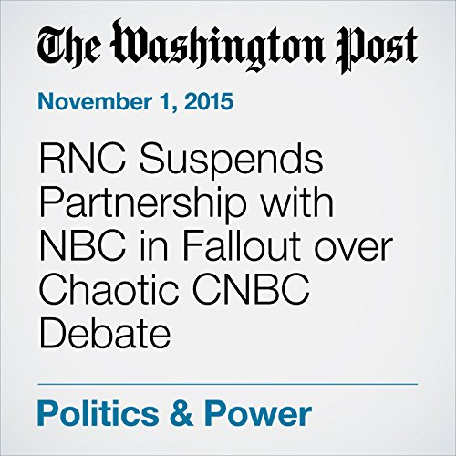 RNC Suspends Partnership with NBC in Fallout over Chaotic CNBC Debate cover art