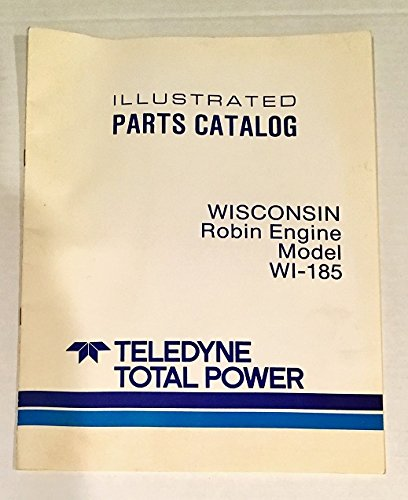 Wisconsin Robin Engine Model WI-185 Illustrated Parts Catalog (Mar/1986 TTP 30000)