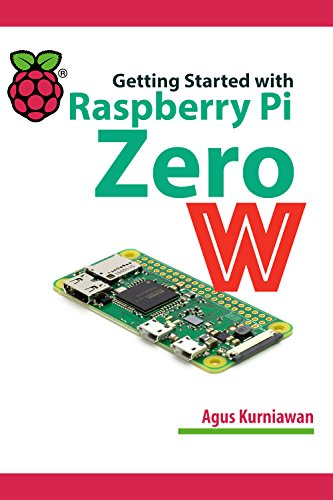 Getting Started with Raspberry Pi Zero W (English Edition)