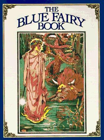 Blue Fairy Book 1567310591 Book Cover