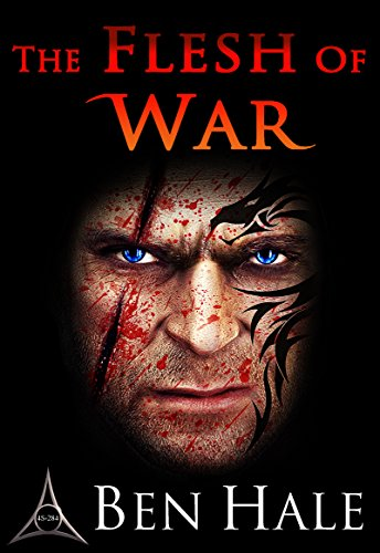 The Flesh of War (The Warsworn Book 1)