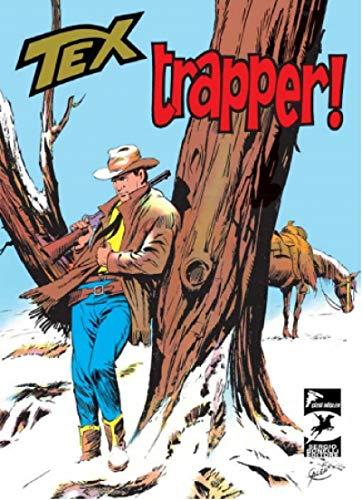 Tex Klasik 13 - Trapper - Korkusuz Adamlar