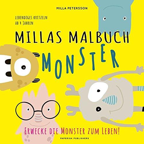 MILLAS MONSTER MALBUCH - Erwecke die Monster zum Leben!: Lebendiges kritzeln ab 4 Jahren (PAPERISH® Kinderbücher) (PAPERISH Kinderbuch)