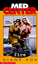 Fire (Med Center, #3)