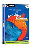 Our Living Oceans - An Interactive Guide to the Seas [import anglais]