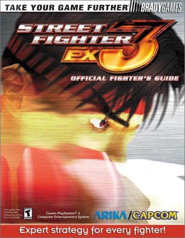 Street Fighter Ex3 Official Fighter's Guide: Official Strategy Guide