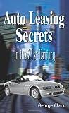 Auto Leasing Secrets in the 21st Century