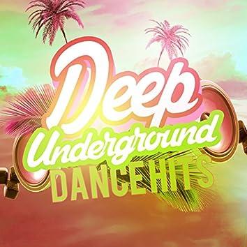 Deep Underground Dance Hits