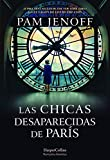 Las chicas desaparecidas de París (The Lost Girls of Paris - Spanish Edition) (HARPERCOLLINS)