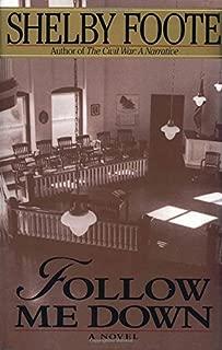 Follow Me Down: A Novel