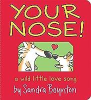 Your Nose! (Boynton on Board (Sandra Boynton Board Books))