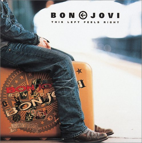 This Left Feels Right / Bon Jovi