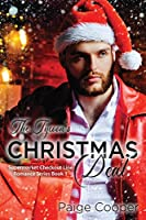 The Tycoon's Christmas Deal: A Dead-End Job, a Cheating Fiancé, and Now a Playboy Boss. All in the Same Week? YIKES. This Is Not the Way Life Is Supposed to Be!