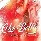 Coke Bottle (feat. Da' T.R.U.T.H. & Kiflex)