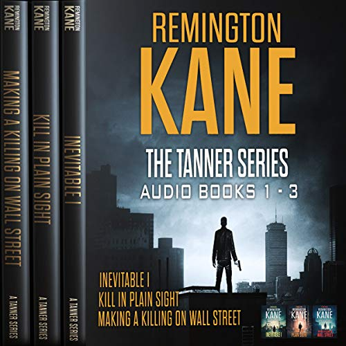 The TANNER Series, Book 1-3 audiobook cover art