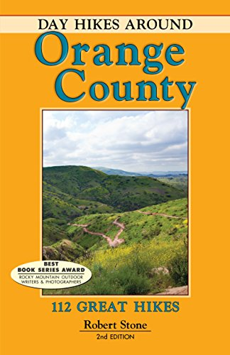 Day Hikes Around Orange County: 112 Great Hikes (English Edition)