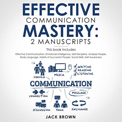 Effective Communication Mastery: 2 Manuscripts Titelbild