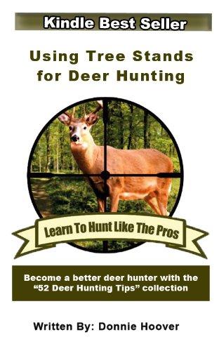 Deer Hunting : Using Tree Stands For Deer Hunting