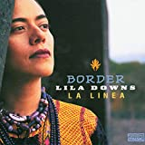 Songtexte von Lila Downs - Border: La línea