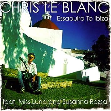 Essaouira to Ibiza (feat. Miss Luna, Susanna Rozsa)