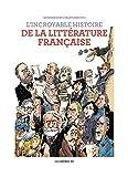 L'Incroyable histoire de la littérature