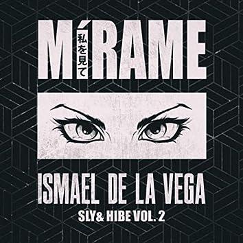 Sly & Hibe, Vol. 2: Mirame