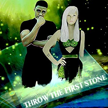 Throw the First Stone