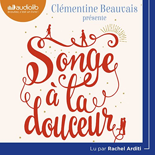 Songe à la douceur audiobook cover art
