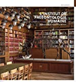 L'Institut de paléontologie humaine