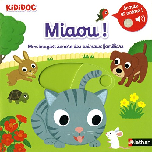 Miaou ! Mon imagier sonore des animaux familiers - Dès 1 an (08)