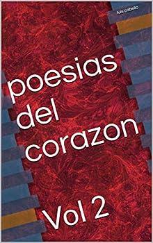 poesias del corazon  Vol 2  Spanish Edition