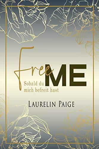 Free Me: Sobald du mich befreit hast (Das Found-Duo 1)