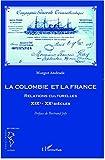 La Colombie et la France - Relations culturelles XIXe - XXe siècles (Recherches Amériques latines) - Format Kindle - 9782296502994 - 22,50 €