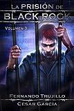 La Prisión de Black Rock. Volumen 3: Volume 3