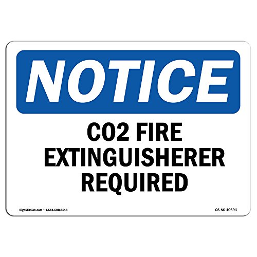 SignMission OSHA Notice Signs - Co2 Fire Extinguisher Inside | Decal | Protect Your Business, Construction Site, Warehouse |  Made in The USA, Landscape